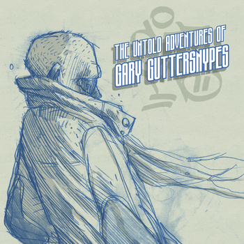 the-untold-adventures-of-gary-guttersnypes